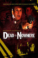 Dead & Nowhere Trailer