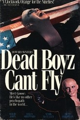 Dead Boyz Can't Fly Trailer
