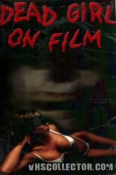 Dead Girl on Film Trailer