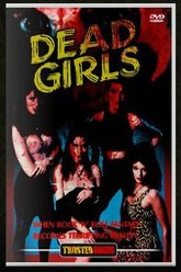 Dead Girls Trailer