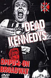 Dead Kennedys: DMPO's on Broadway Trailer