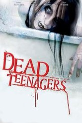 Dead Teenagers Trailer