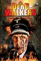 Dead Walkers: Rise of the 4th Reich Trailer
