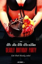Deadly Birthday Party Trailer