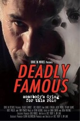 Deadly Famous Trailer