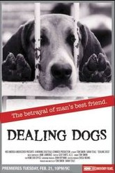 Dealing Dogs Trailer