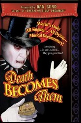 Death Becomes Them: The Musical! Trailer