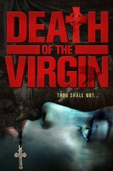 Death of the Virgin Trailer