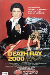 Death Ray 2000 Trailer