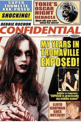 Debbie Rochon Confidential: My Years in Tromaville Exposed! Trailer