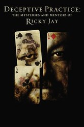Deceptive Practice: The Mysteries and Mentors of Ricky Jay Trailer