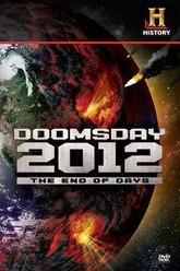 Decoding the Past: Doomsday 2012 - The End of Days Trailer