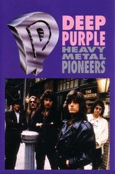 Deep Purple: Heavy Metal Pioneers Trailer