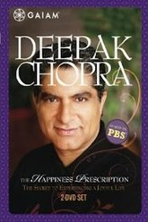 Deepak Chopra: The Happiness Prescription Trailer
