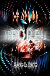 Def Leppard: Mirrorball (Live & More) Trailer