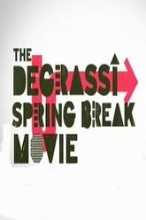 Degrassi Spring Break Movie Trailer