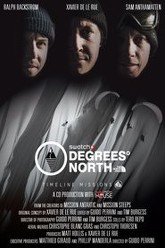 Degrees North Trailer