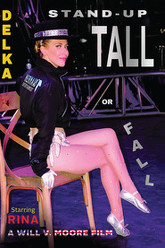 DELKA: STAND-UP TALL OR FALL Trailer