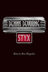 Dennis DeYoung and the Music of Styx - Live in Los Angeles Trailer