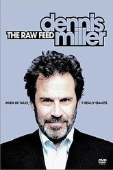 Dennis Miller: The Raw Feed Trailer