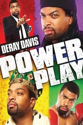 Deray Davis:  Power Play Trailer