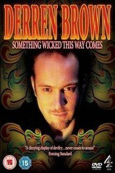 Derren Brown: Something Wicked This Way Comes Trailer