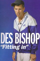 Des Bishop: Fitting In Trailer