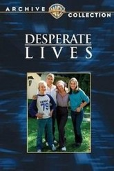 Desperate Lives Trailer