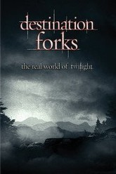 Destination Forks: The Real World of Twilight Trailer