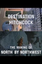 Destination Hitchcock: The Making of 'North by Northwest' Trailer