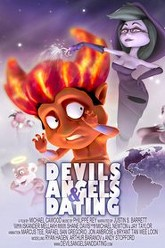 Devils, Angels & Dating Trailer