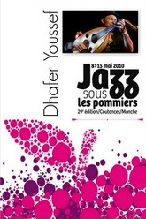 Dhafer Youssef - Jazz sous les Pommiers Trailer