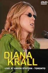 Diana Krall : Live at Union Station Trailer