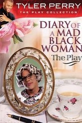 Diary of a Mad Black Woman The Play Trailer