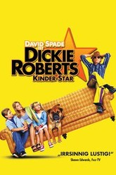 Dickie Roberts: Former Child Star Trailer