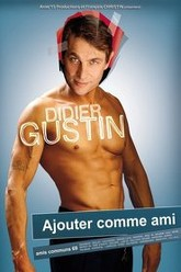 Didier Gustin Ajouter Comme Ami Trailer
