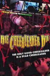 Die, Cheerleader, Die Trailer
