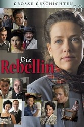 Die Rebellin Trailer
