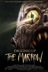 Digging Up the Marrow Trailer