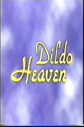 Dildo Heaven Trailer