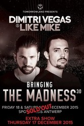 Dimitri Vegas & Like Mike - Bringing The Madness 3.0 Trailer