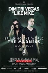 Dimitri Vegas & Like Mike - Bringing The World The Madness (Antwerp 2014) Trailer