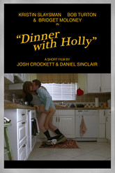 Dinner with Holly Trailer