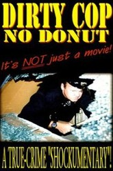 Dirty Cop No Donut Trailer