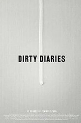 Dirty Diaries Trailer