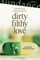Dirty Filthy Love Trailer