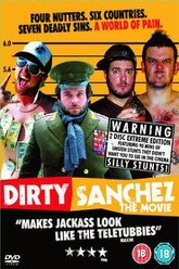 Dirty Sanchez: The Movie Trailer