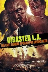 Disaster L.A. Trailer