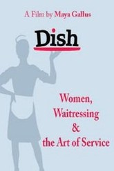 Dish: Women, Waitressing & the Art of Service Trailer