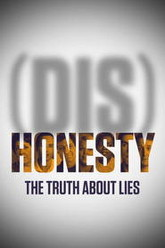 (Dis)Honesty: The Truth About Lies Trailer